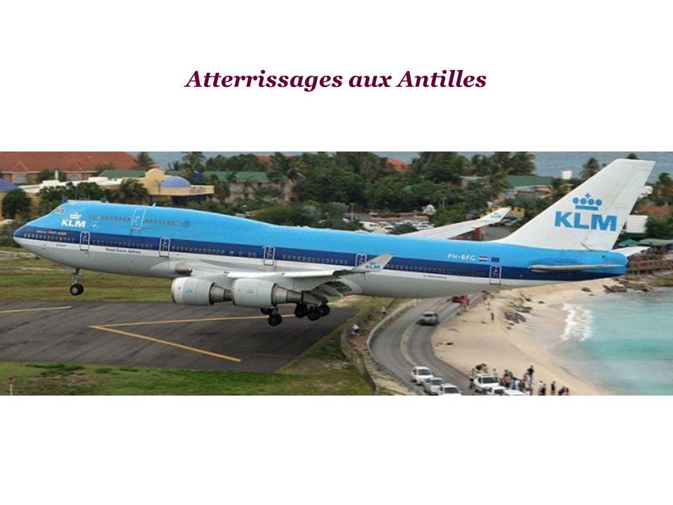 Atterrissages aux Antilles