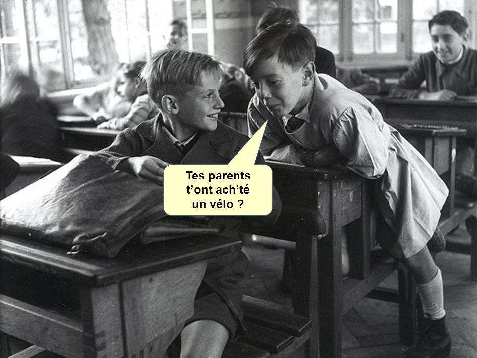 Tes parents tont achté un vélo ?