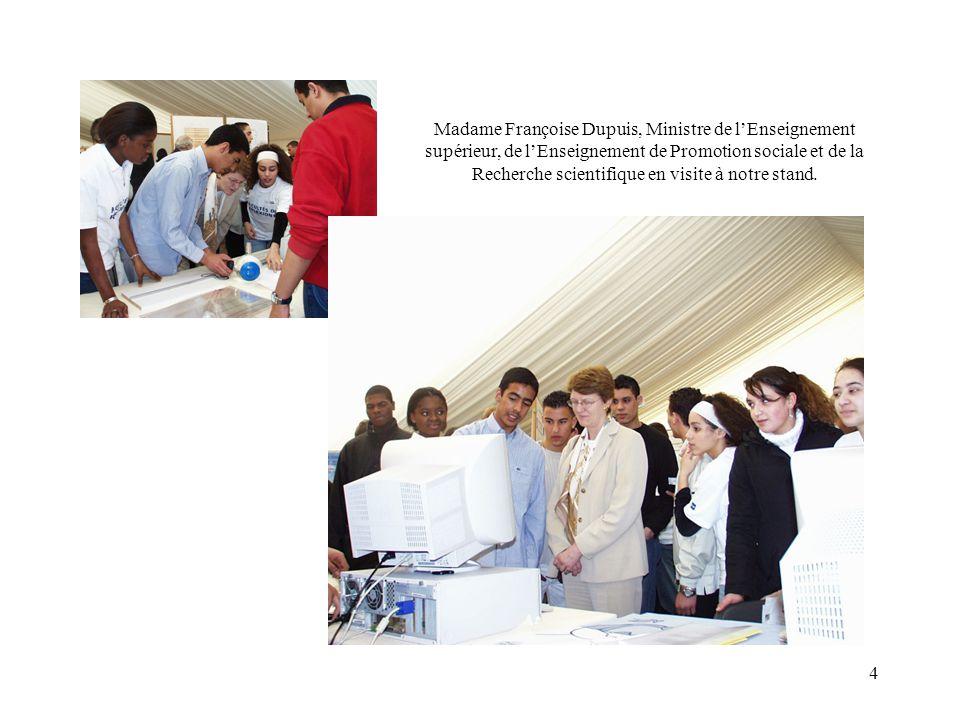 4 Madame Françoise Dupuis, Ministre de lEnseignement supérieur, de lEnseignement de Promotion sociale et de la Recherche scientifique en visite à notr