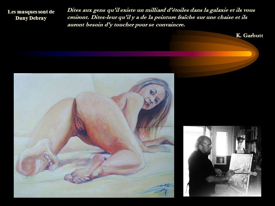 La peinture, c est comme la merde ; ça se sent, ça ne s explique pas. Henri de Toulouse-Lautrec