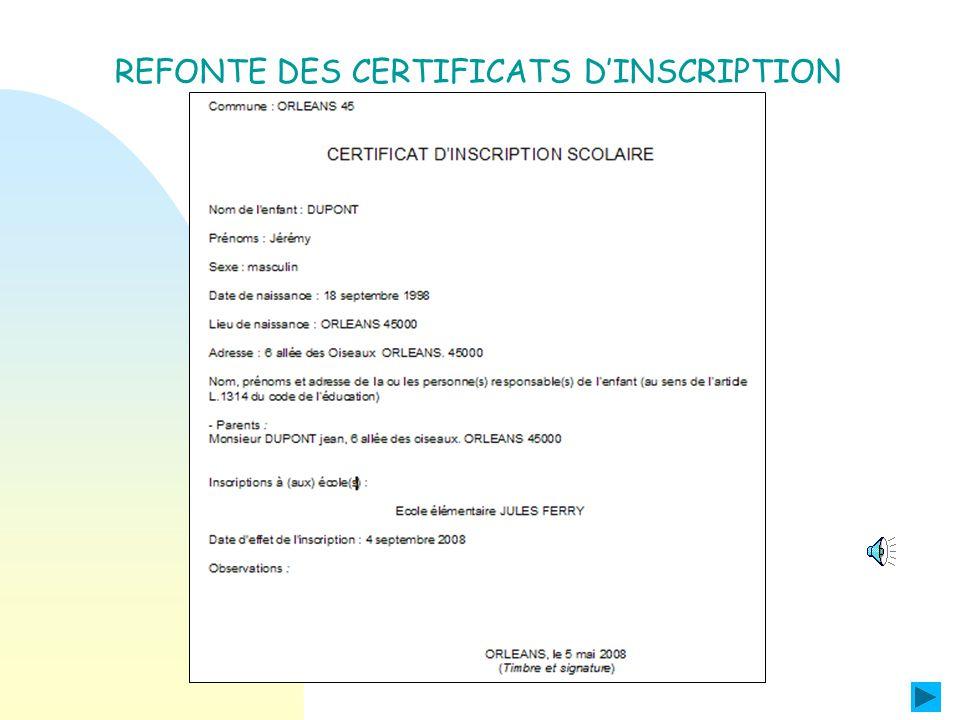 REFONTE DES CERTIFICATS DE SCOLARITE