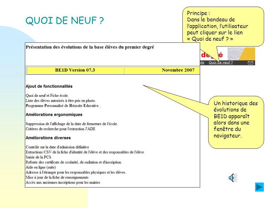 Principe : Dans le bandeau de lapplication, lutilisateur peut cliquer sur le lien « Quoi de neuf .