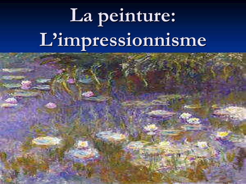 La peinture: Limpressionnisme