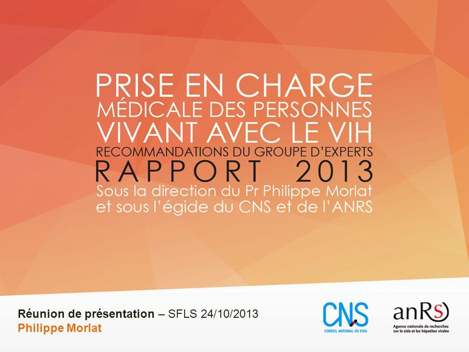 Réunion de présentation – SFLS 24/10/2013 Philippe Morlat