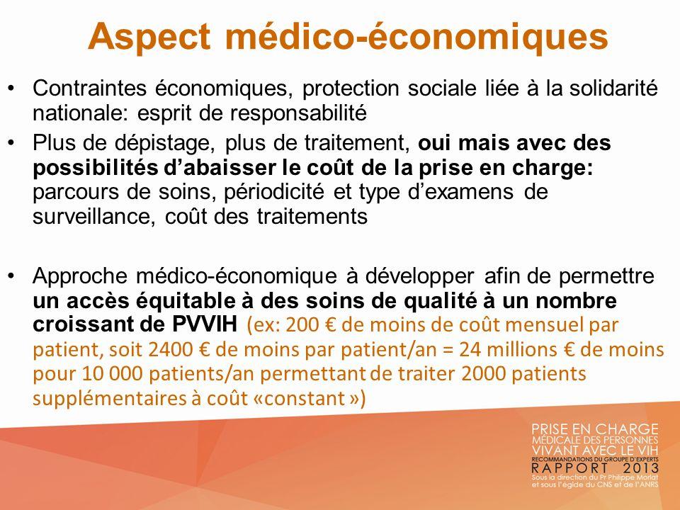Aspect médico-économiques Contraintes économiques, protection sociale liée à la solidarité nationale: esprit de responsabilité Plus de dépistage, plus