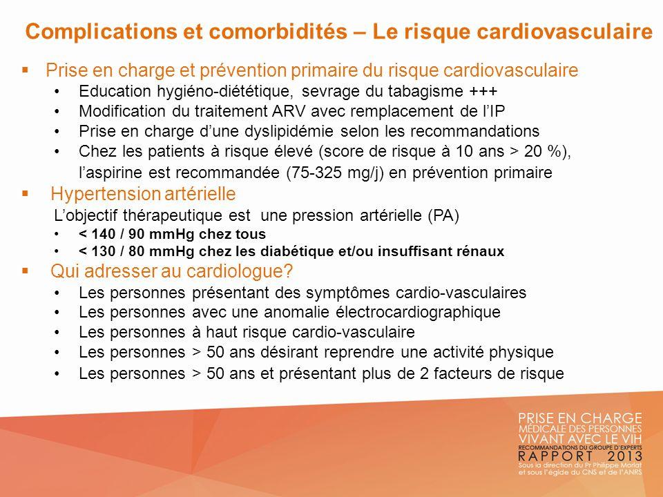 Complications et comorbidités – Le risque cardiovasculaire Prise en charge et prévention primaire du risque cardiovasculaire Education hygiéno-diététi