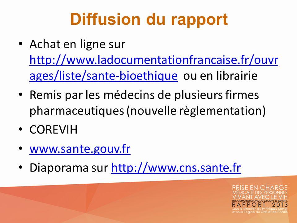 Diffusion du rapport Achat en ligne sur http://www.ladocumentationfrancaise.fr/ouvr ages/liste/sante-bioethique ou en librairie http://www.ladocumenta
