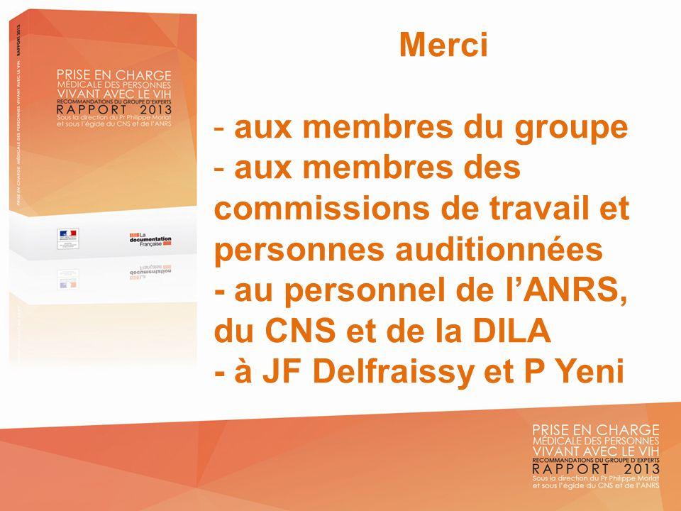 Merci - aux membres du groupe - aux membres des commissions de travail et personnes auditionnées - au personnel de lANRS, du CNS et de la DILA - à JF