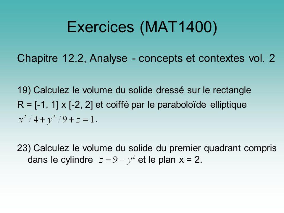 Exercices (MAT1400) Chapitre 12.2, Analyse - concepts et contextes vol.