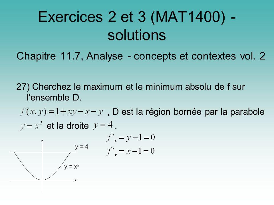 Exercices 2 et 3 (MAT1400) - solutions Chapitre 11.7, Analyse - concepts et contextes vol.