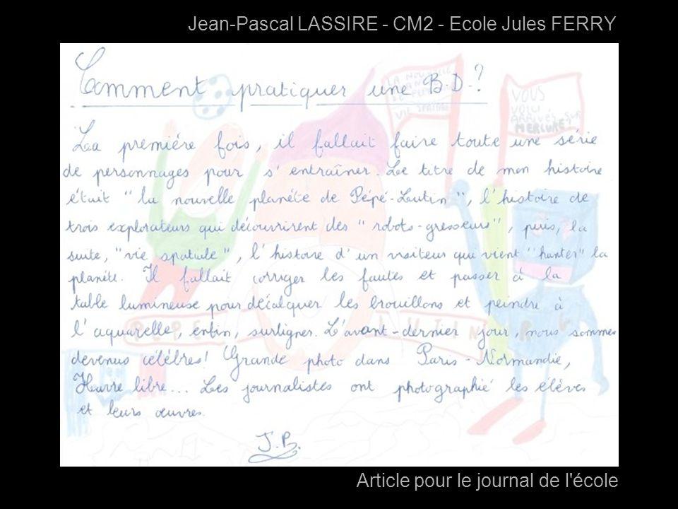 Jean-Pascal LASSIRE - CM2 - Ecole Jules FERRY Article pour le journal de l'école