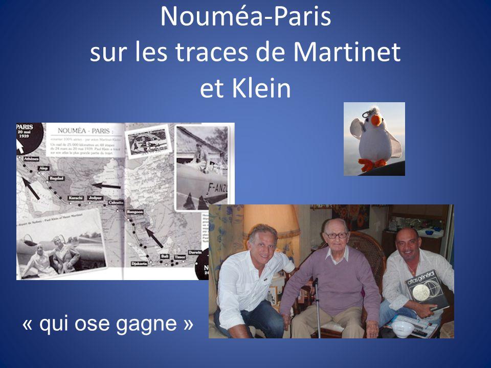 Nouméa-Paris sur les traces de Martinet et Klein « qui ose gagne »
