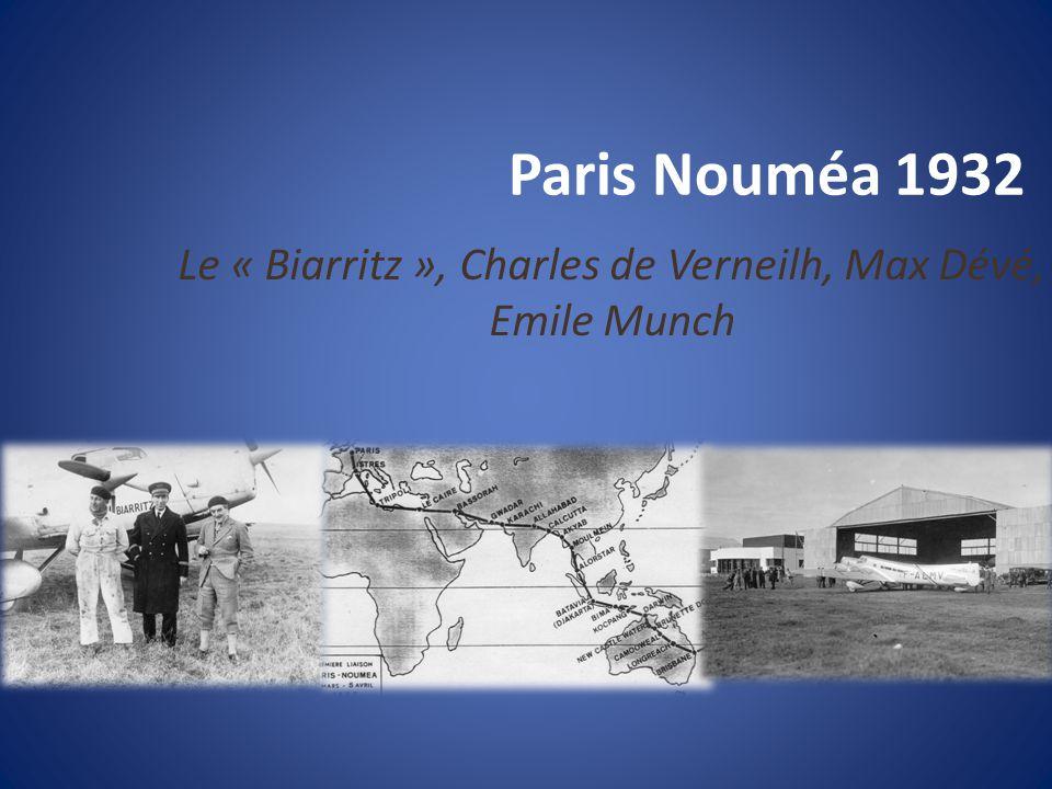 Paris Nouméa 1932 Le « Biarritz », Charles de Verneilh, Max Dévé, Emile Munch