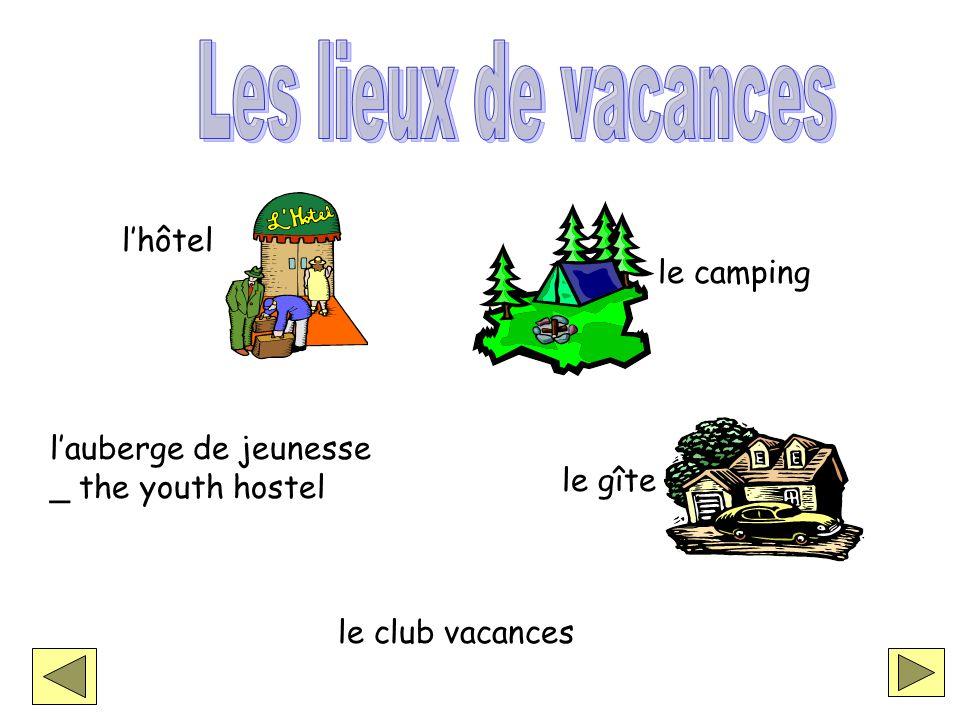 lauberge de jeunesse _ the youth hostel lhôtel le camping le gîte le club vacances