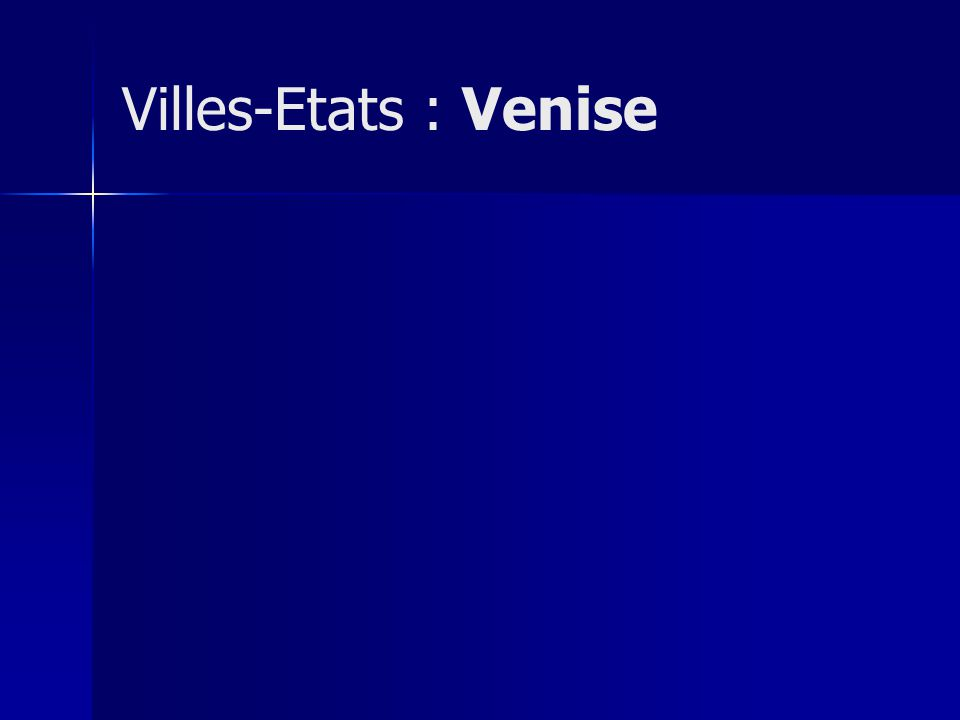Villes-Etats : Venise