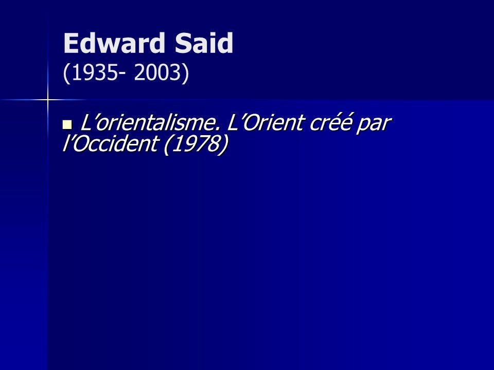 Lorientalisme.LOrient créé par lOccident (1978) Lorientalisme.