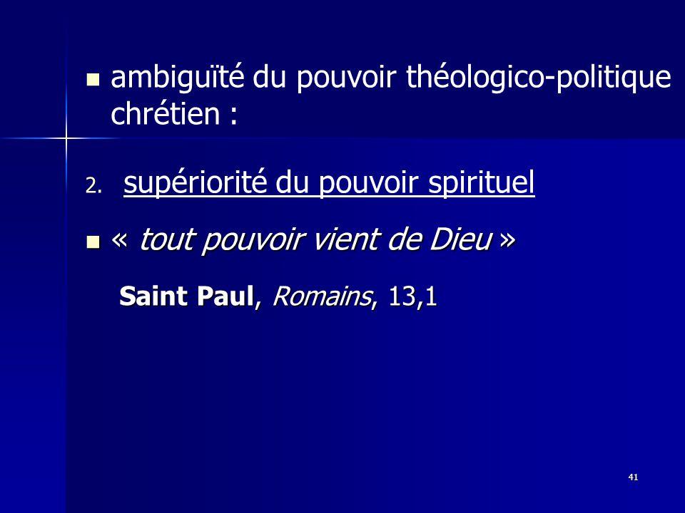 ambiguïté du pouvoir théologico-politique chrétien : 2.