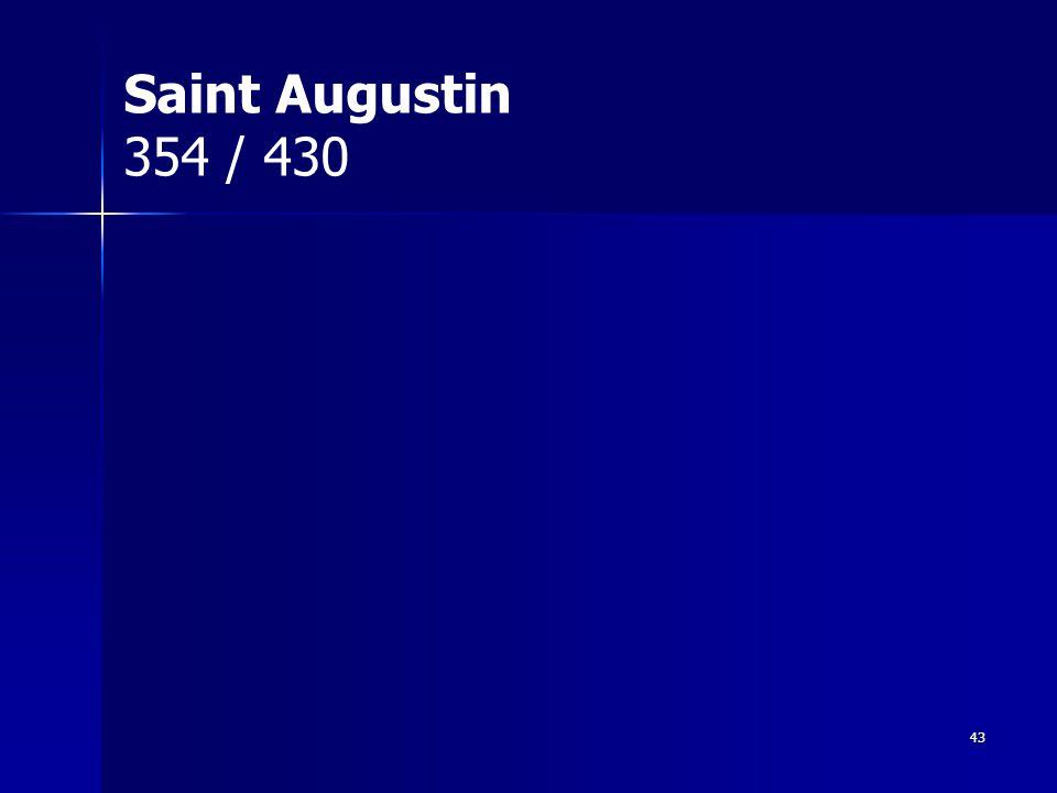 Saint Augustin 354 / 430 43