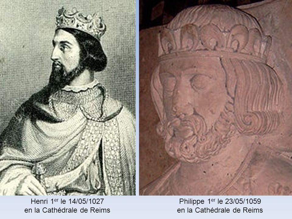 Robert 1 er sacré à Reims le 30/06/922Lothaire le 12/11/954 à labbaye Saint-Rémi de Reims