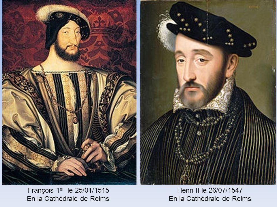 Charles VIII lAffable le 20/05/1484 En la Cathédrale de Reims Louis XII le 27/05/1498 En la Cathédrale de Reims