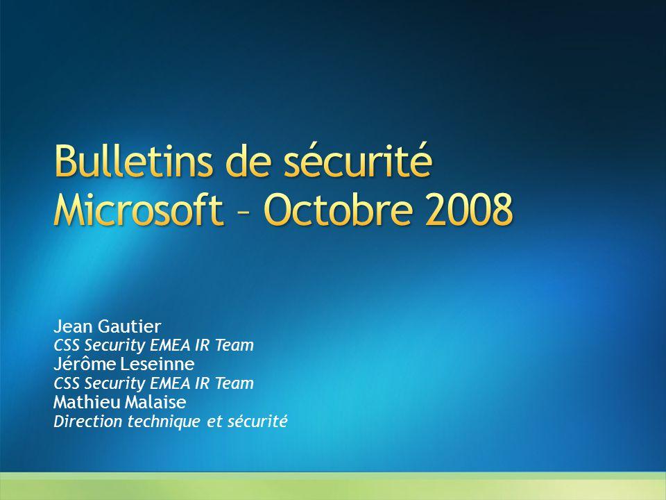 Jean Gautier CSS Security EMEA IR Team Jérôme Leseinne CSS Security EMEA IR Team Mathieu Malaise Direction technique et sécurité