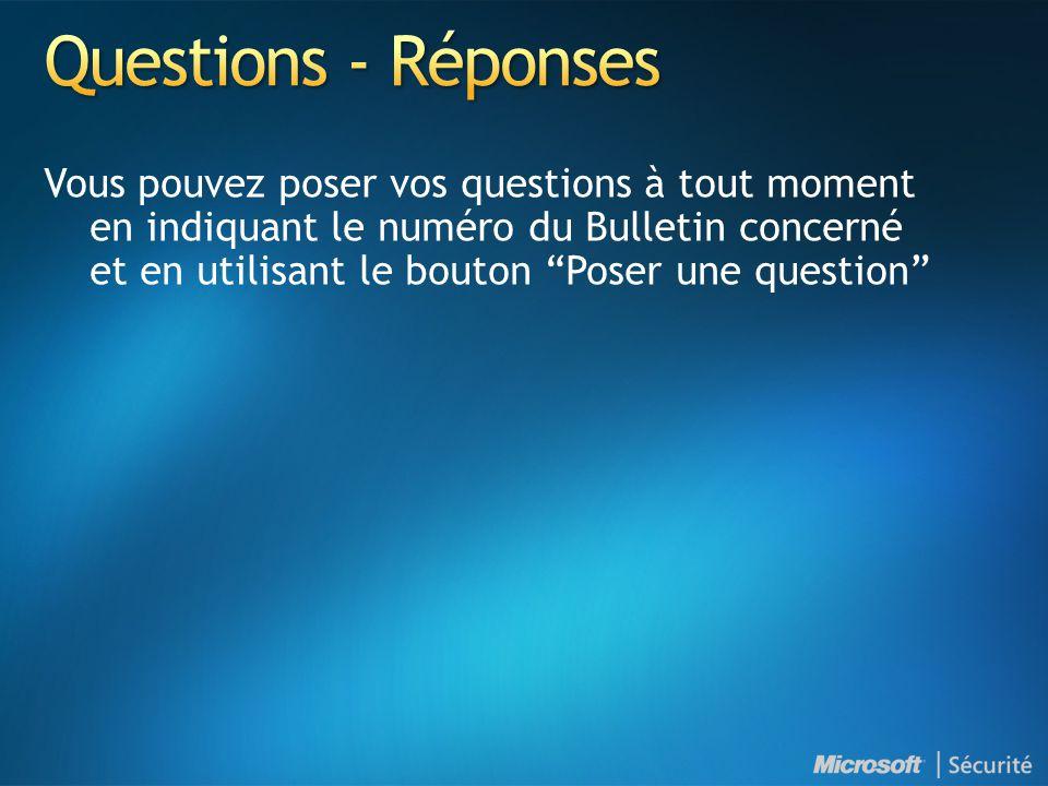 Vous pouvez poser vos questions à tout moment en indiquant le numéro du Bulletin concerné et en utilisant le bouton Poser une question
