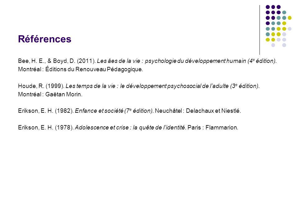 Références Bee, H.E., & Boyd, D. (2011).