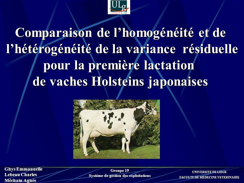 Comparaison de lhomogénéité et de lhétérogénéité de la variance résiduelle lhétérogénéité de la variance résiduelle pour la première lactation de vach