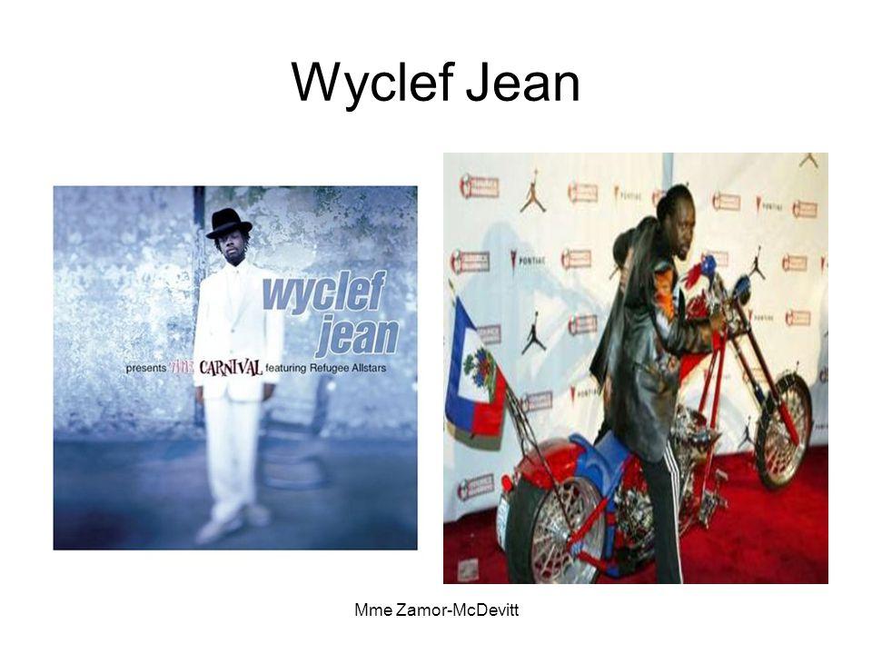 Mme Zamor-McDevitt Wyclef Jean