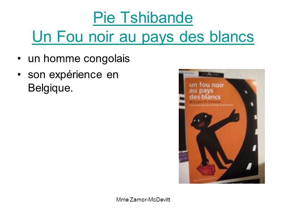 Mme Zamor-McDevitt Pie Tshibande Un Fou noir au pays des blancs un homme congolais son expérience en Belgique.