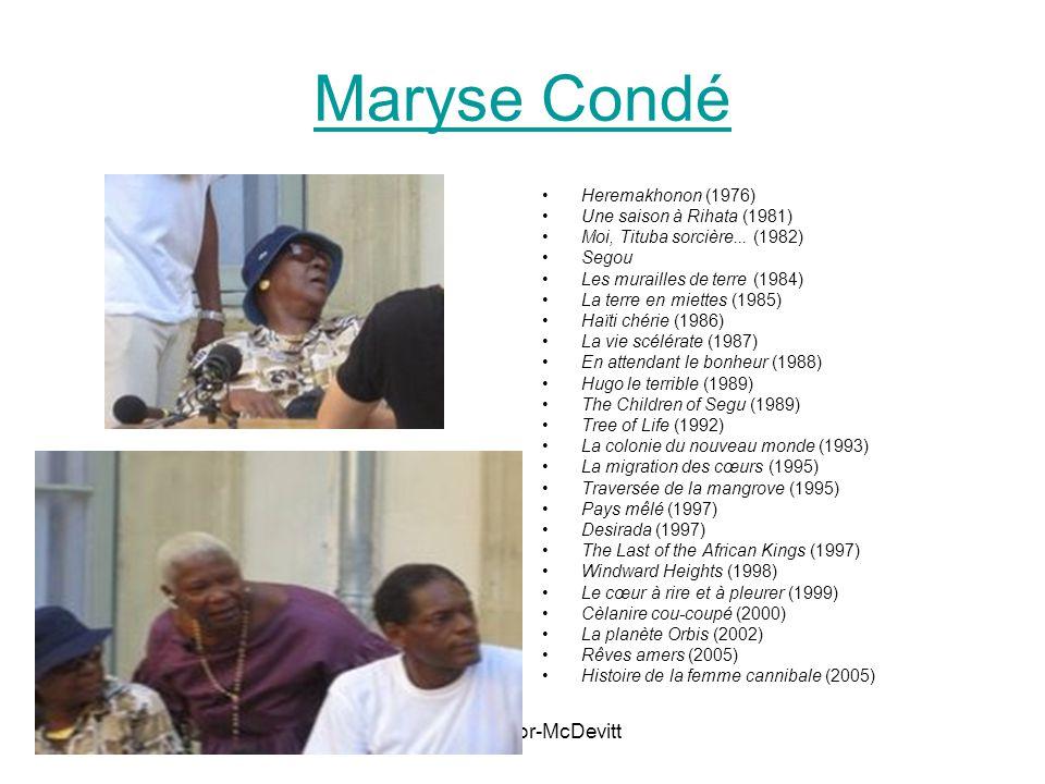 Mme Zamor-McDevitt Maryse Condé Heremakhonon (1976) Une saison à Rihata (1981) Moi, Tituba sorcière...