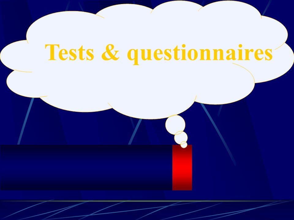 Tests & questionnaires