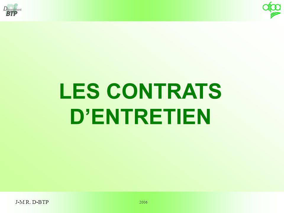 1 J-M R. D-BTP LES CONTRATS DENTRETIEN 2006
