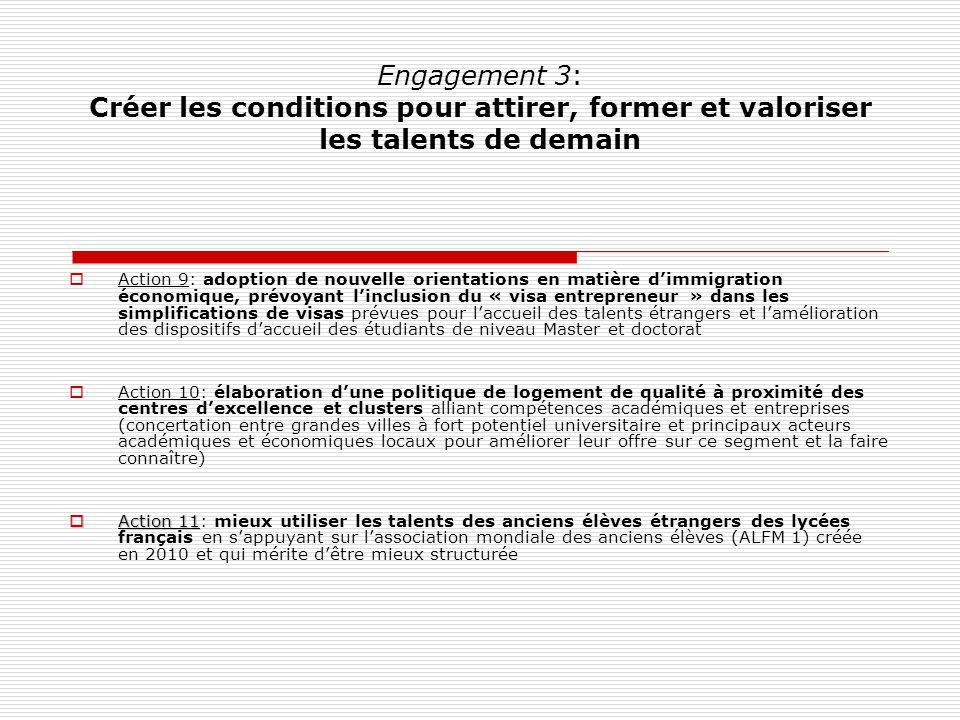 Engagement 3: Créer les conditions pour attirer, former et valoriser les talents de demain Action 9: adoption de nouvelle orientations en matière dimm