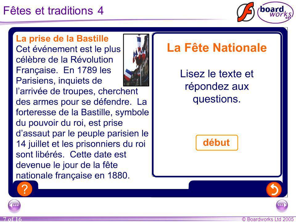 © Boardworks Ltd 2005 8 of 16 Le monde francophone Part 1 Contents Fêtes et traditions Les pays francophones Les jeunes Français et la société Les grandes vacances