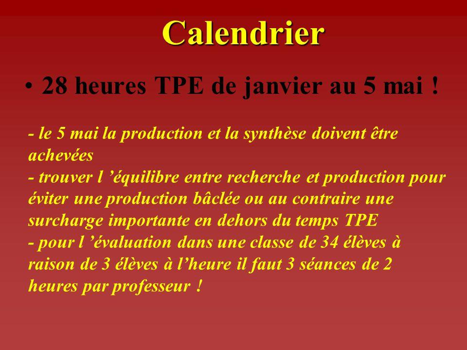 Calendrier 28 heures TPE de janvier au 5 mai .