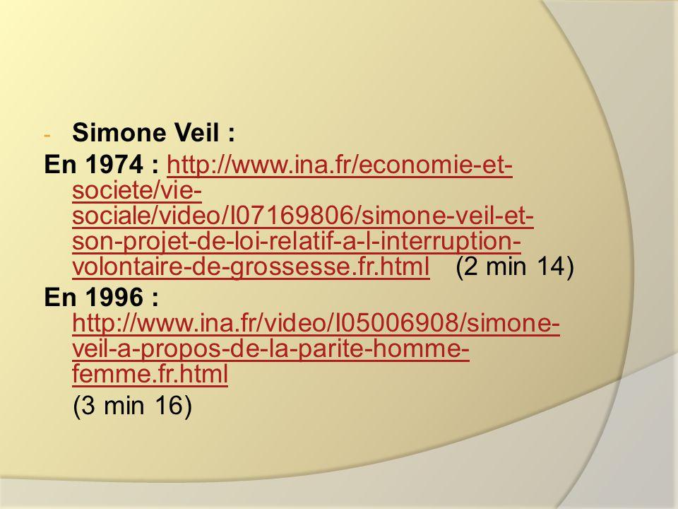 - Annie Ernaux (en 2008) : http://www.ina.fr/art-et- culture/litterature/video/3577128001/annie- ernaux-les-annees.fr.htmlhttp://www.ina.fr/art-et- culture/litterature/video/3577128001/annie- ernaux-les-annees.fr.html (2 min 46) - Elisabeth Badinter (en 2010) : http://www.dailymotion.com/video/xc6rae_jour nee-speciale-elisabeth-badinder_news (9 minutes 25)