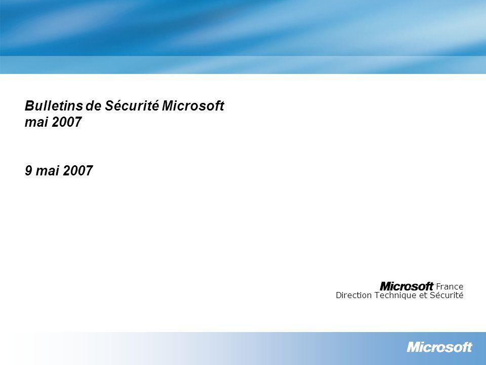Ressources Webcast des bulletins de sécurité de juin 2007 Résumé des bulletins de sécurité http://www.microsoft.com/france/technet/security/bulletin/ms07-may.mspx Bulletins de sécurité http://www.microsoft.com/france/technet/security/bulletin Programme de conseils sécurité Microsoft : Glossaire http://www.microsoft.com/france/technet/security/bulletin/glossary.mspx Avis de sécurité http://www.microsoft.com/france/technet/security/advisory Blog du MSRC (Microsoft Security Response Center) http://blogs.technet.com/msrc Notifications http://www.microsoft.com/france/securite/newsletters.mspx TechNet Radio (en anglais) http://www.microsoft.com/tnradio Microsoft France sécurité http://www.microsoft.com/france/securite Lettre d information mensuelle http://www.microsoft.com/france/securite/newsletters.mspx TechNet sécurité http://www.microsoft.com/france/technet/security