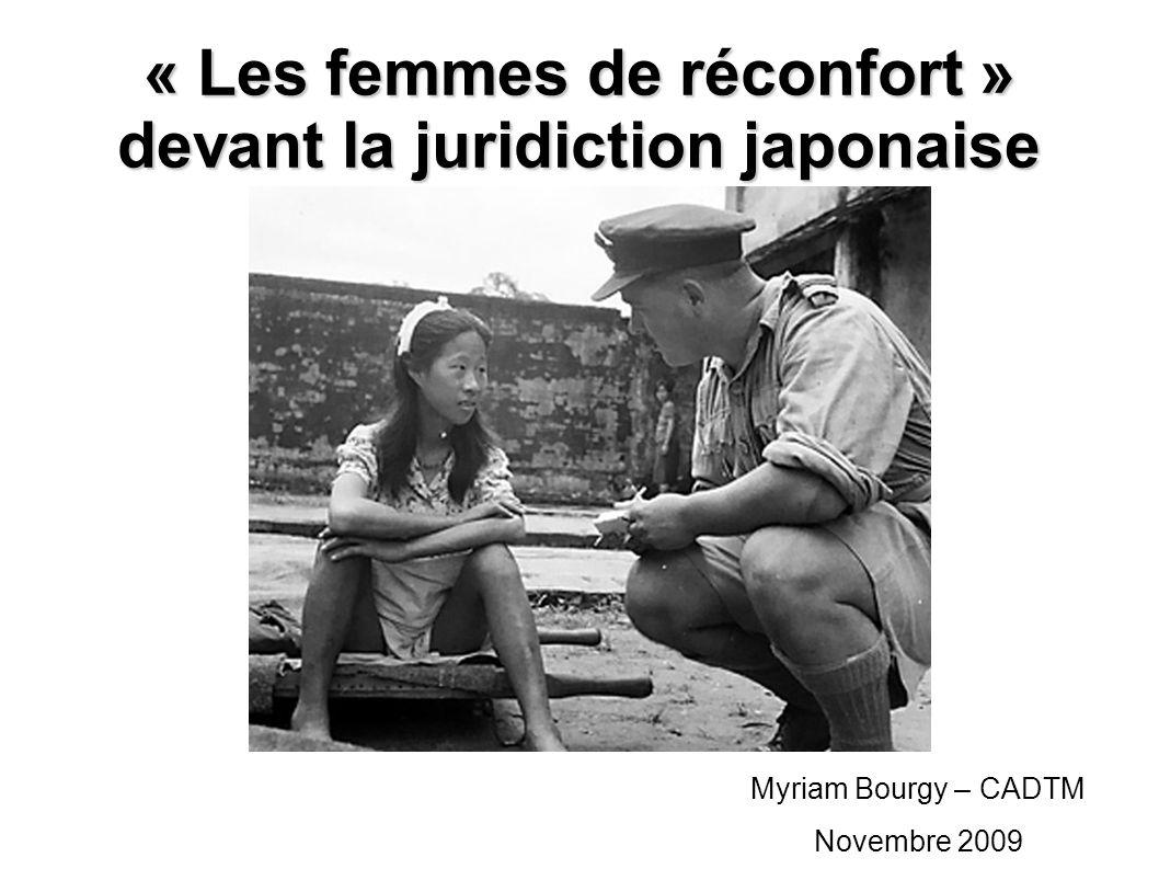 « Les femmes de réconfort » devant la juridiction japonaise Myriam Bourgy – CADTM Novembre 2009