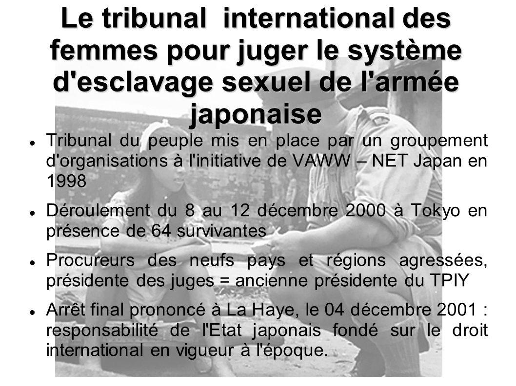 Tribunal du peuple mis en place par un groupement d'organisations à l'initiative de VAWW – NET Japan en 1998 Déroulement du 8 au 12 décembre 2000 à To