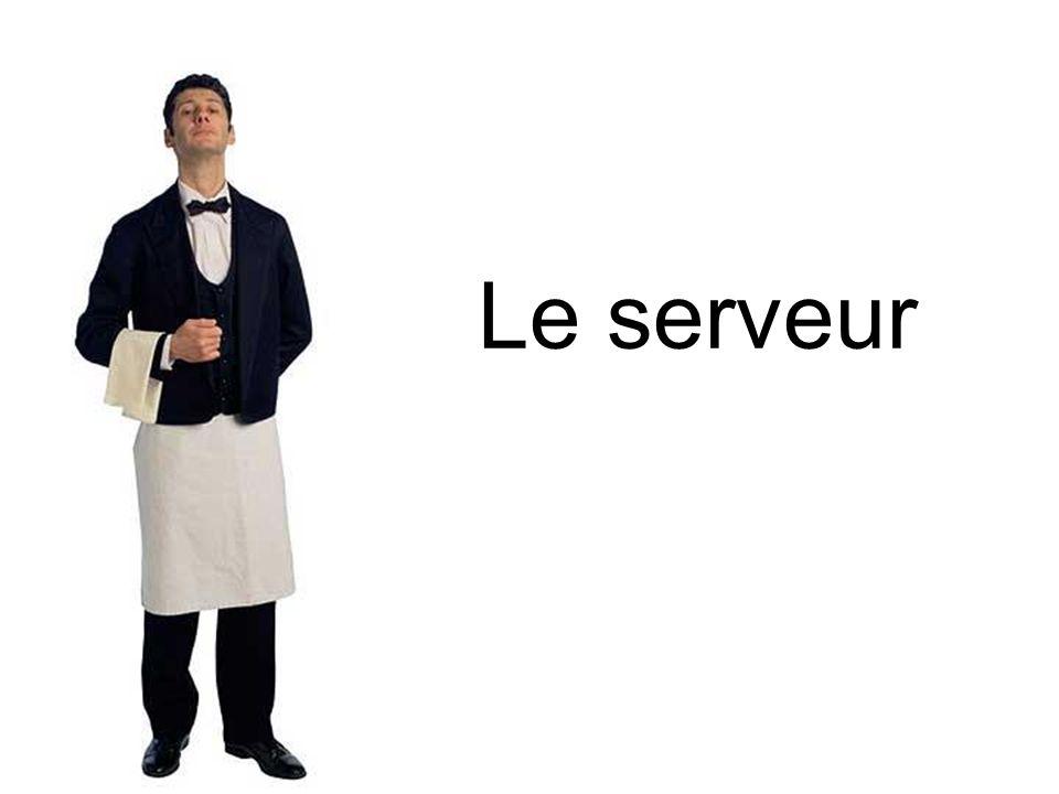Il y a un serveur. Le serveur travaille au restaurant Poulet Fou.
