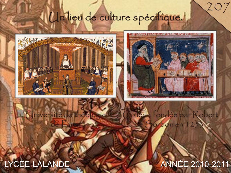 1 LYCÉE LALANDE ANNÉE 2010-2011 207 1 Un lieu de culture spécifique.