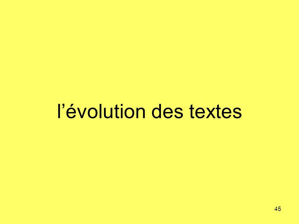 lévolution des textes 45
