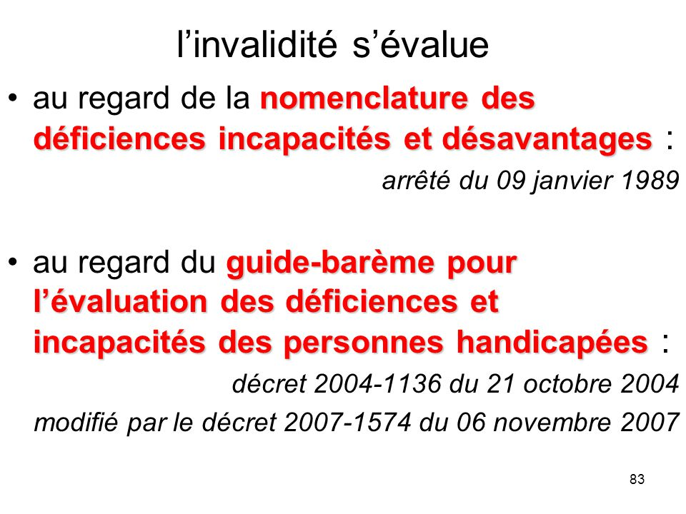 83 linvalidité sévalue nomenclature des déficiences incapacités et désavantagesau regard de la nomenclature des déficiences incapacités et désavantage