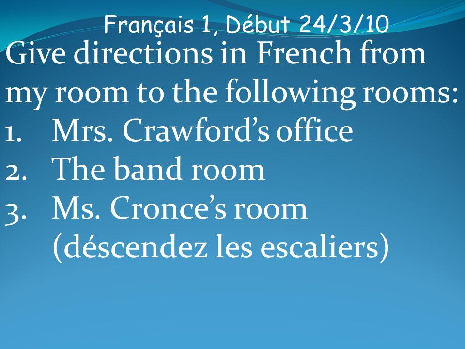 Français 1, Début 25/3/10 Write sentences using the correct form of aller.