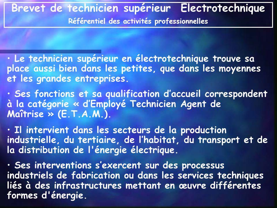 Le technicien supérieur en électrotechnique trouve sa place aussi bien dans les petites, que dans les moyennes et les grandes entreprises. Ses fonctio