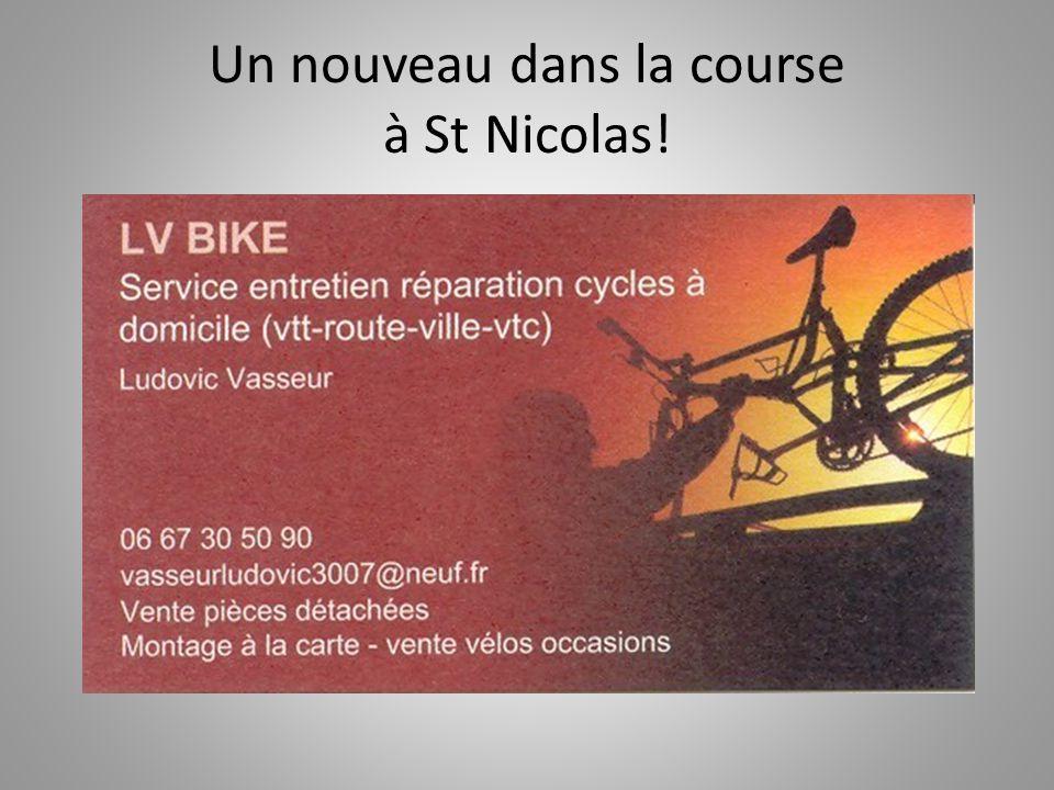 Un nouveau dans la course à St Nicolas!