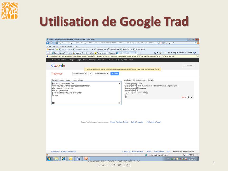 Utilisation de Google Trad Commission coordination offre de proximité 27.01.2014 8