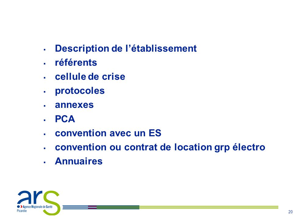 20 Description de létablissement référents cellule de crise protocoles annexes PCA convention avec un ES convention ou contrat de location grp électro Annuaires