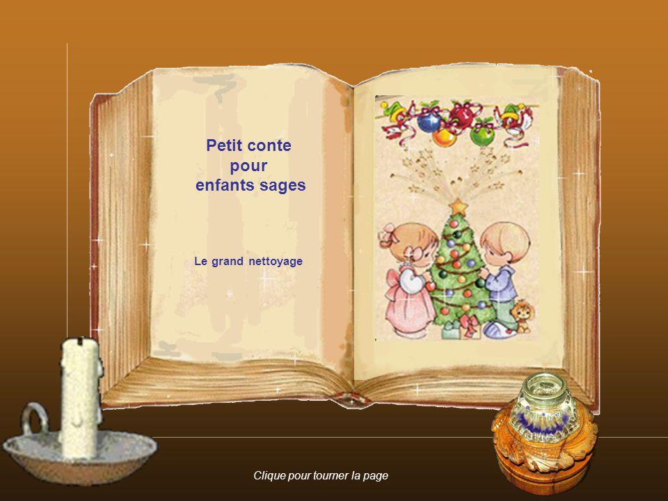 Petit conte pour enfants sages Clique pour tourner la page Le grand nettoyage